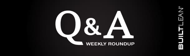 qa weekly roundup image How Lean is Too Lean? | Q&A Weekly Roundup